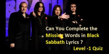 Can You Complete the Missing Words in Black Sabbath Lyrics (Level -1)