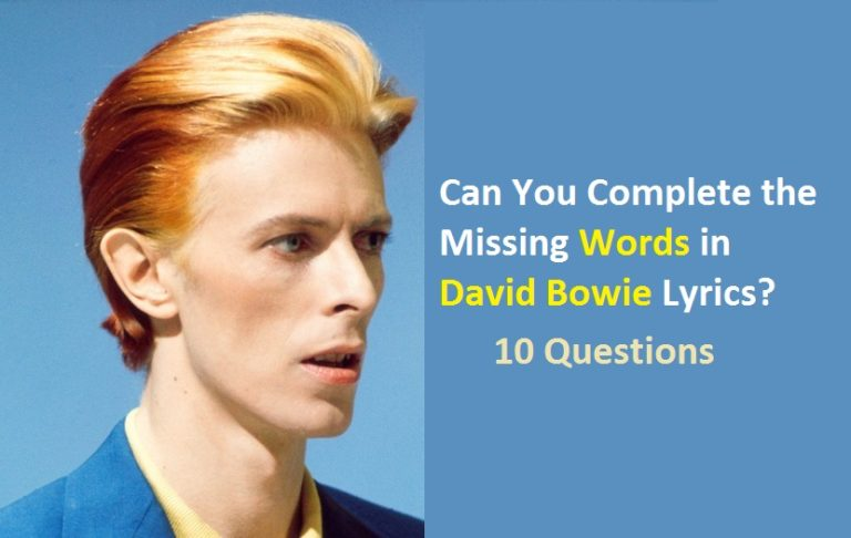 Can You Complete the Missing Words in David Bowie Lyrics? | Quiz For ...