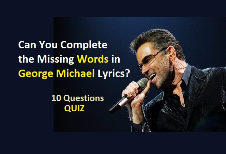 Can You Complete the Missing Words in George Michael Lyrics? | Quiz ...