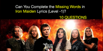 Can You Complete the Missing Words in Iron Maiden Lyrics (Level -1)?