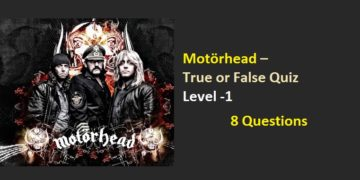 Motörhead - True or False Quiz - Level -1