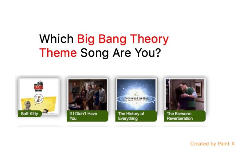 Which Big Bang Theory Theme Song Are You?