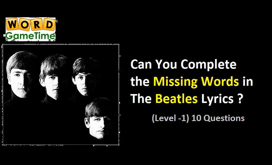 Lyric elo lyrics bruce : Can You Complete the Missing Words in The Beatles Lyrics (Level -1 ...