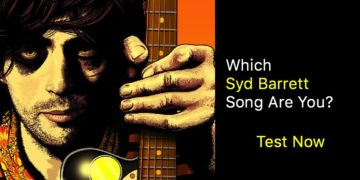 Which Syd Barrett Song Are You?
