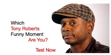 Which Tony Roberts Funny Moment Are You?