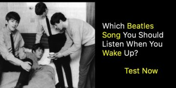 Which Beatles Song You Should Listen When You Wake Up?