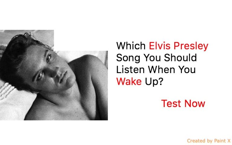 Which Elvis Presley Song You Should Listen