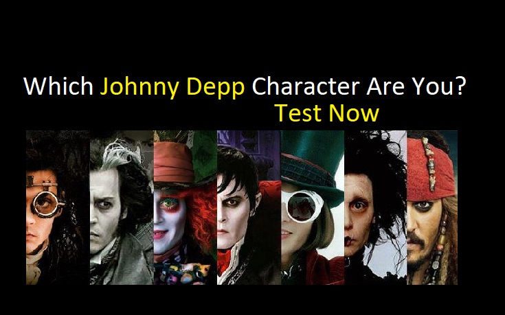 Which Johnny Depp Character Are You Quiz For Fans