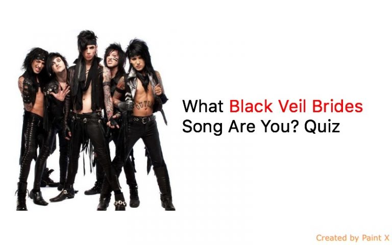 What Black Veil Brides Song Are You? Quiz