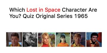 Which Lost in Space Character Are You? Quiz | Quiz For Fans