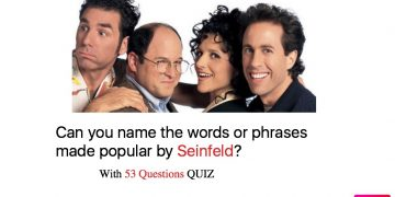 Can you name the words or phrases made popular by Seinfeld?