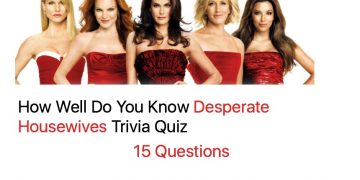 How Well Do You Know Desperate Housewives Trivia Quiz