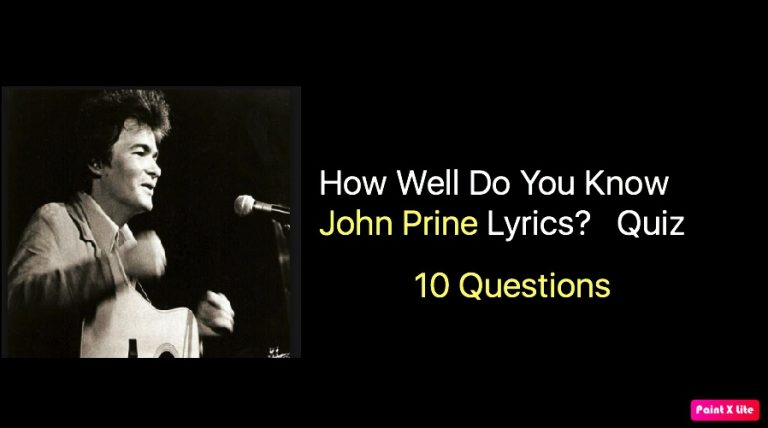 How Well Do You Know John Prine Lyrics Quiz