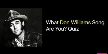 What Don Williams Song Are You? Quiz