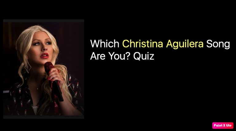 Which Christina Aguilera Song Are You? Quiz