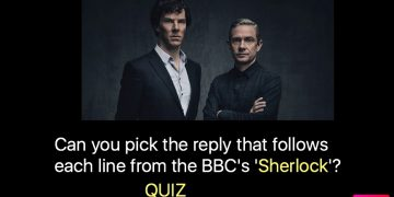 Can you pick the reply that follows each line from the BBC's 'Sherlock'?