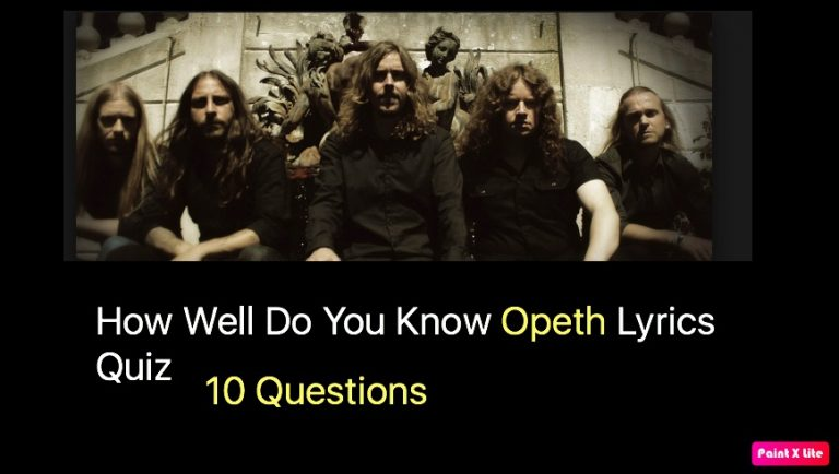 How Well Do You Know Opeth Lyrics Quiz