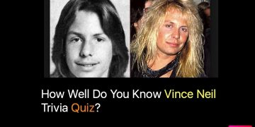 How Well Do You Know Vince Neil Trivia Quiz?