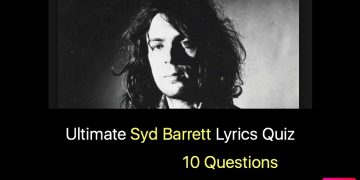 Ultimate Syd Barrett Lyrics Quiz