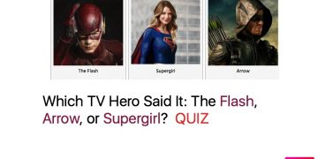 Which TV Hero Said It- The Flash, Arrow, or Supergirl?