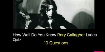 How Well Do You Know Rory Gallagher Lyrics Quiz