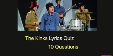 The Kinks Lyrics Quiz