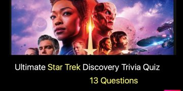 Ultimate Star Trek Discovery Trivia Quiz