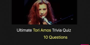 Ultimate Tori Amos Trivia Quiz