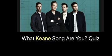 What Keane Song Are You? Quiz