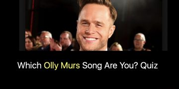 Which Olly Murs Song Are You? Quiz