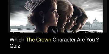 Which The Crown Character Are You ? Quiz