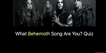 What Behemoth Song Are You? Quiz