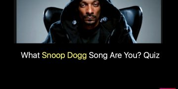 What Snoop Dogg Song Are You? Quiz