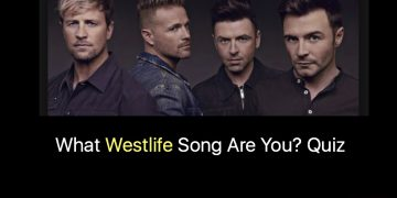 What Westlife Song Are You? Quiz
