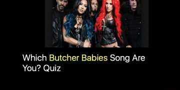 Which Butcher Babies Song Are You? Quiz