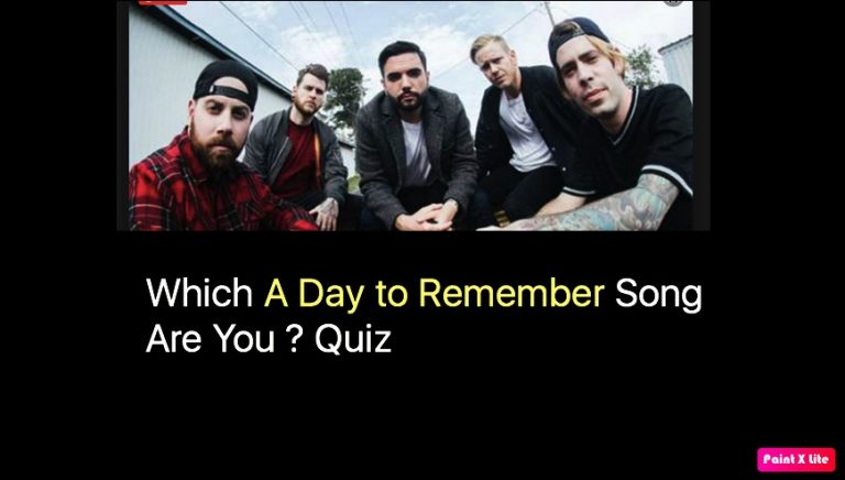 Which A Day to Remember Song Are You ? Quiz