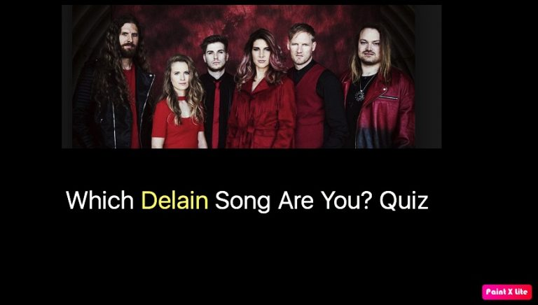 Which Delain Song Are You? Quiz
