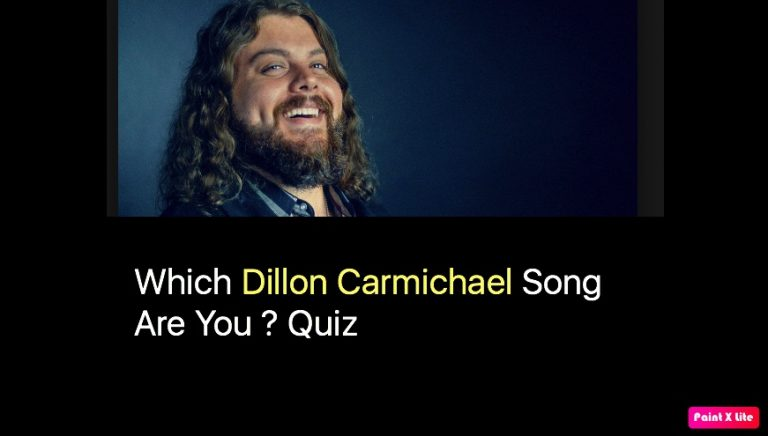 Which Dillon Carmichael Song Are You ? Quiz