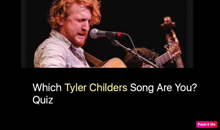 Which Tyler Childers Song Are You? Quiz