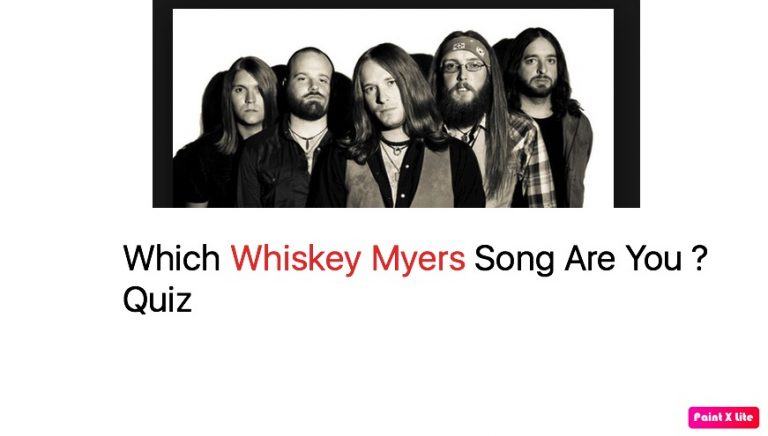 Which Whiskey Myers Song Are You ? Quiz